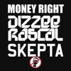 Money Right (feat. Skepta) - Single, Dizzee Rascal