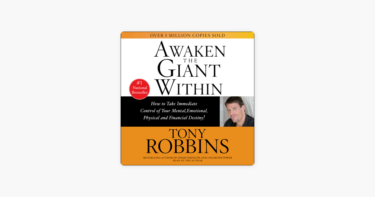 Awaken the Giant Within (Abridged) - Tony Robbins