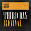 Revival (Deluxe Edition), Third Day