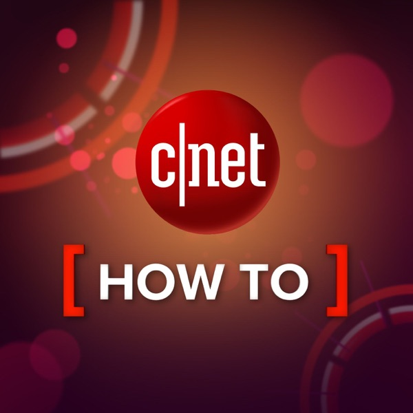 CNET How To (SD) - Podcast – Podtail