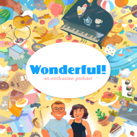 Podcast cover art for Wonderful!