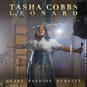 Tasha Cobbs Leonard - Your Spirit (feat. Kierra Sheard)