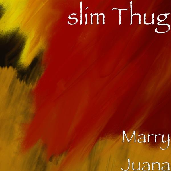 Marry Juana - Single