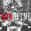 Let Me - ZAYN mp3