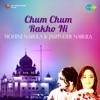 Chum Chum Rakho Ni