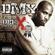 DMX What These Bitches Want feat Sisqó  DMX album songs, reviews, credits