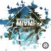 Various Artists - Milk & Sugar Miami Sessions 2018 Grafik