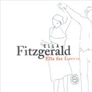 Ella For Lovers - Ella Fitzgerald - Ella Fitzgerald