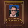 Stephen Colbert & The Staff of the Late Show with Stephen Colbert - Stephen Colbert's Midnight Confessions (Unabridged)  artwork