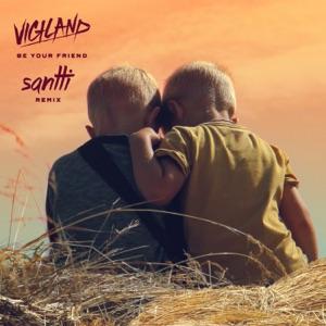 Be Your Friend (Santti Remix) - Single Mp3 Download