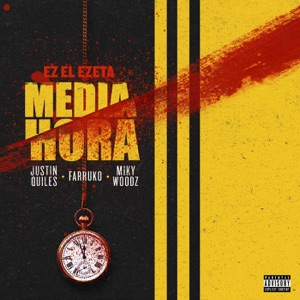 Media Hora (feat. Miky Woodz) - Single Mp3 Download