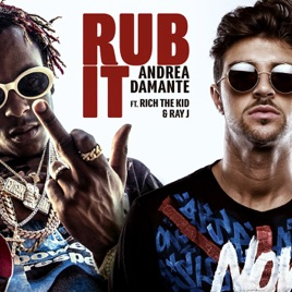 Andrea Damante – Rub It (feat. Rich The Kid & Ray J) – Single [iTunes Plus M4A] | iplusall.4fullz.com