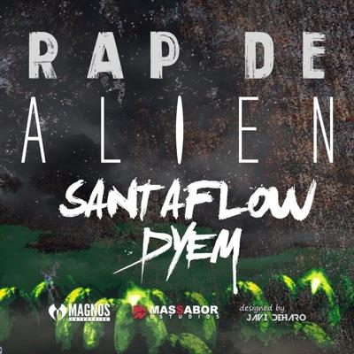 Rap de Alien - Single - Santaflow