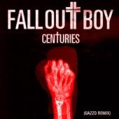 Centuries (Gazzo Remix) artwork