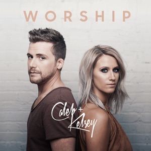 Caleb and Kelsey - Great Are You Lord / Lord I Need You