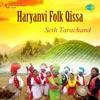 Haryanvi Folk Qissa Seth Tarachand EP