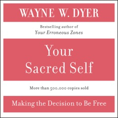 Your Sacred Self (Abridged)