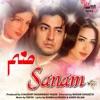 Sanam (Pakistani Film Soundtrack)