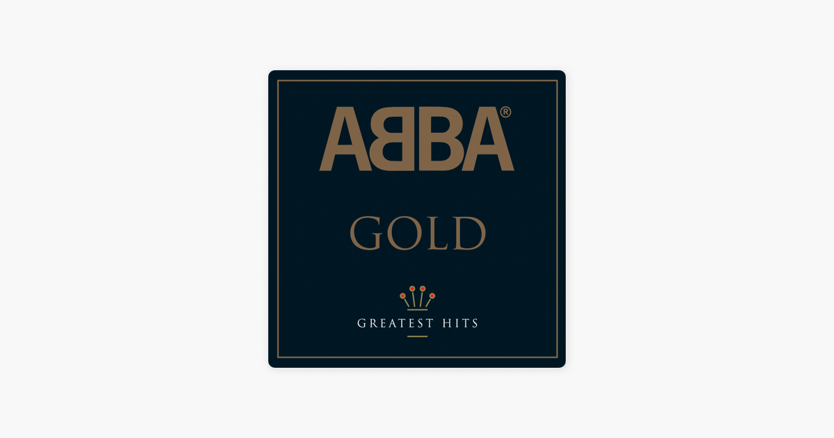 "‎""Gold: Greatest Hits"" von ABBA"