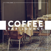 Coffee Bar Lounge, Vol. 3