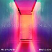 The Afterprty - Wonder Woman (feat. Harper Grae)