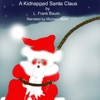A Kidnapped Santa Claus (Unabridged)