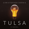 Christopher Harris - Tulsa (Unabridged)  artwork