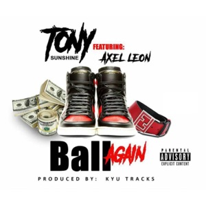 Ball Again (feat. Axel Leon) - Single Mp3 Download