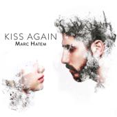 Kiss Again - Marc Hatem