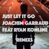 just-let-it-go-feat-ryan-konline-remixs-ep