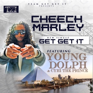 Get Get It (feat. Young Dolph & Cyhi Tha Prynce) - Single Mp3 Download