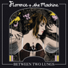 Between Two Lungs (Deluxe) - Florence + The Machine