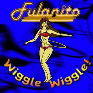Fulanito - Wiggle Wiggle