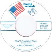 Carlton Basco - Don't Chain My Soul