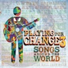 Playing For Change 3: Songs Around the World ジャケット写真