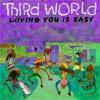 Third World - Loving You Is Easy artwork