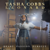 Tasha Cobbs Leonard - Heart. Passion. Pursuit. (Deluxe)  artwork