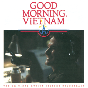 Various Artists - Good Morning Vietnam (The Original Motion Picture Soundtrack)