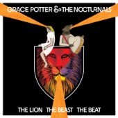 Grace Potter And The Nocturnals - Loneliest Soul