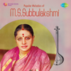 Popular Melodies of M. S. Subbulakshmi