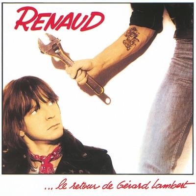Le retour de gerard lambert (Remastered) - Renaud