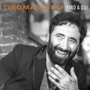 Tiromancino - Fino a qui