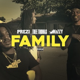 Family (feat. Tree Thomas & Mozzy) - Single by Prezi on Apple Music