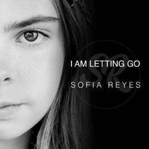 Sofia Reyes - I Am Letting Go