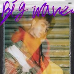Big Wave - EP