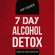 Pip Fisher - 7 Day Alcohol Detox: How to Run Your Own Home Alcohol Detox and Quit Drinking Today (Unabridged)