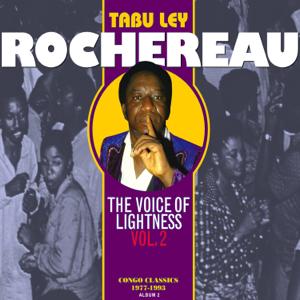 Tabu Ley Rochereau - The Voice of Lightness: Congo Classics (1977-1993) [Album 2], Vol. 2