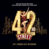 42nd Street (2017 London Cast)