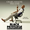 Black Privilege (Unabridged) AudioBook Download