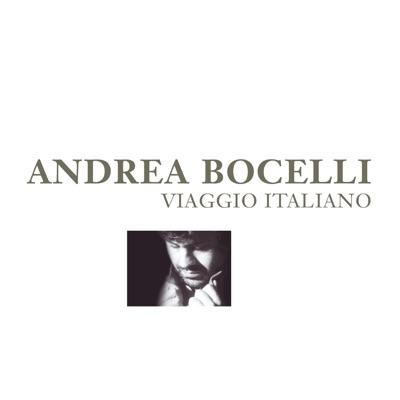 Viaggio Italiano (Remastered) - Andrea Bocelli